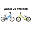 Best first bike for a toddler? Woom vs Strider